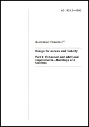 AS 1428.2-1992  Design for access and mobility - Enhanced and additional requirements - Buildings and facilities