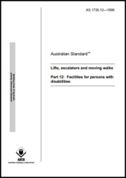 AS 1735.12-1999  Lifts, escalators and moving walks - Facilities for persons with disabilities
