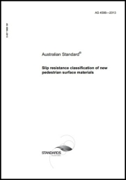 AS 4586-2013 Slip resistance classification of new pedestrian surface materials cover