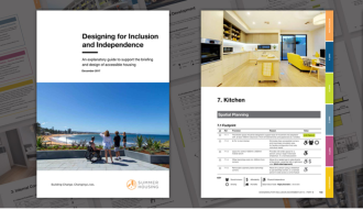 Designing for Inclusion and Independence – An Explanatory Guide to support the Briefing and Design of Accessible Housing